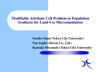 Modifiable Attribute Cell Problem in Population Synthesis for Land-Use  Microsimulation