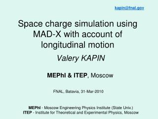 Space charge simulation using MAD-X with account of longitudinal motion