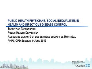 Public health physicians, Social Inequalities in Health and Infectious Disease Control