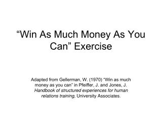 """Win As Much Money As You Can"" Exercise"