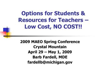 Options for Students & Resources for Teachers – Low Cost, NO COST!!