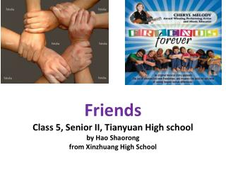 Friends Class 5, Senior II, Tianyuan High school  by Hao Shaorong from Xinzhuang High School