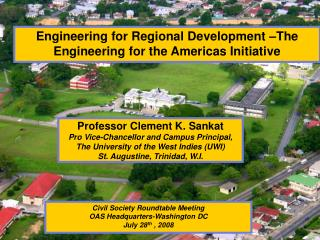 Engineering for Regional Development –The Engineering for the Americas Initiative