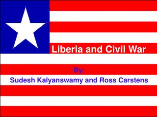 Liberia and Civil War