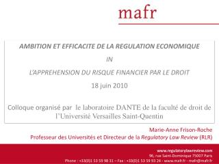 AMBITION ET EFFICACITE DE LA REGULATION ECONOMIQUE IN