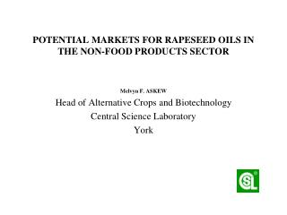 POTENTIAL MARKETS FOR RAPESEED OILS IN THE NON-FOOD PRODUCTS SECTOR