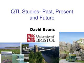 QTL Studies- Past, Present and Future
