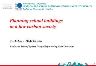 Planning school buildings in a low carbon society