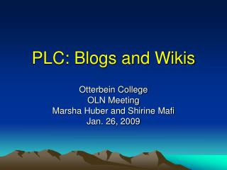 PLC: Blogs and Wikis