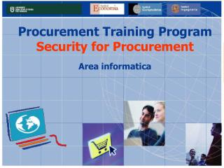 Procurement Training Program Security for Procurement Area informatica