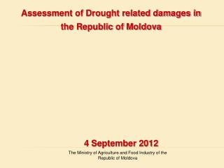 The Ministry of Agriculture and Food Industry of the Republic of Moldova