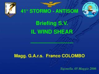 Magg. G.A.r.s.  Franco COLOMBO