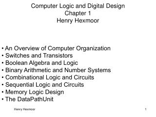 Computer Logic and Digital Design Chapter 1 Henry Hexmoor