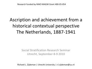 Ascription and achievement from a historical contextual perspective The Netherlands, 1887-1941