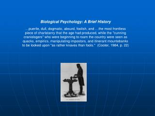 Biological Psychology: A Brief History