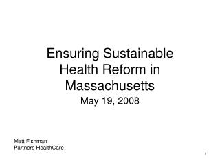 Ensuring Sustainable Health Reform in Massachusetts