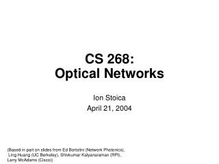CS 268: Optical Networks