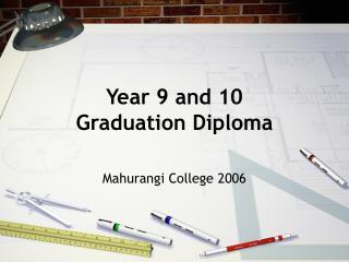 Year 9 and 10  Graduation Diploma