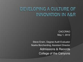 Developing a Culture of Innovation in A&R