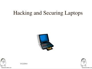 Hacking and Securing Laptops