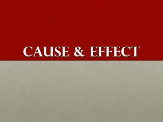 Cause  Effect