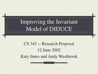 Improving the Invariant  Model of DIDUCE