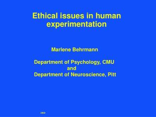 Ethical issues in human experimentation