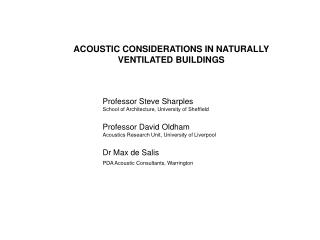 ACOUSTIC CONSIDERATIONS IN NATURALLY VENTILATED BUILDINGS