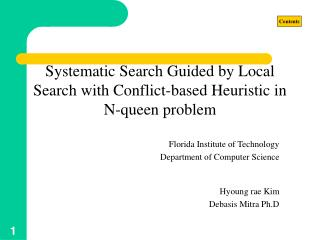 Systematic Search Guided by Local Search with Conflict-based Heuristic in N-queen problem
