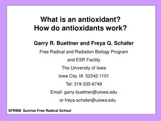 What is an antioxidant?   How do antioxidants work?