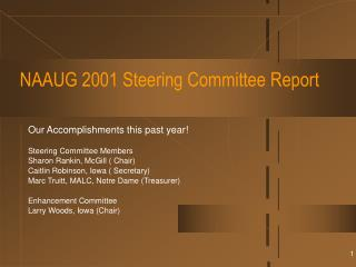 NAAUG 2001 Steering Committee Report
