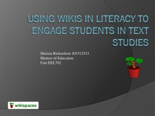 Using Wikis in Literacy to Engage Students in Text Studies