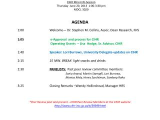 CIHR Mini-Info Session  Thursday  June 20, 2013  1:00-3:30 pm MDCL 3020