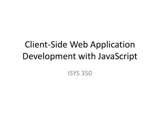 Client-Side Web Application Development with JavaScript