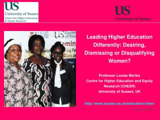 Leading Higher Education Differently: Desiring, Dismissing or Disqualifying  Women?