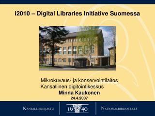 i2010 – Digital Libraries Initiative Suomessa