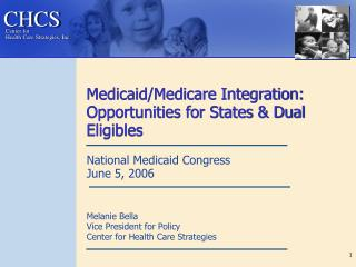 Medicaid/Medicare Integration: Opportunities for States & Dual Eligibles