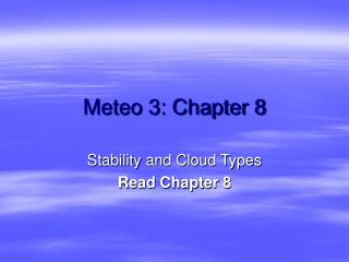 Meteo 3: Chapter 8