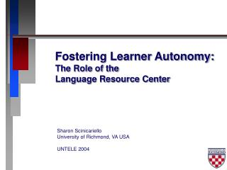 Fostering Learner Autonomy: The Role of the Language Resource Center