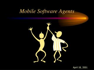 Mobile Software Agents