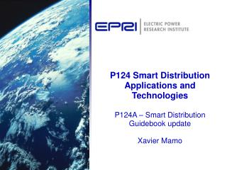 Smart Distribution Applications and Technology