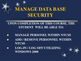 MANAGE DATA BASE SECURITY