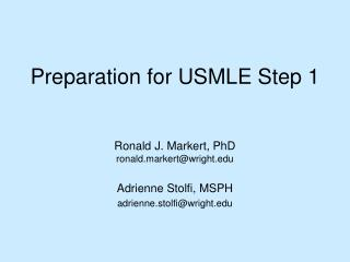 Preparation for USMLE Step 1