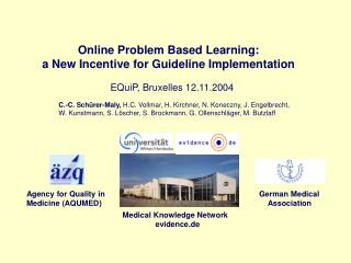 Online Problem Based Learning:  a New Incentive for Guideline Implementation