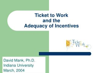 Ticket to Work and the Adequacy of Incentives