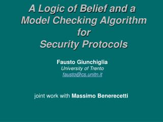 A Logic of Belief and a Model Checking Algorithm for  Security Protocols