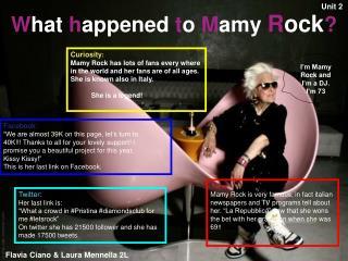 W hat h appened t o M amy R ock ?