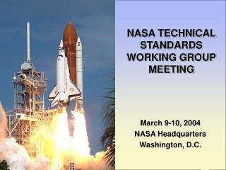 NASA TECHNICAL STANDARDS WORKING GROUP MEETING