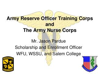 Army Reserve Officer Training Corps and  The Army Nurse Corps