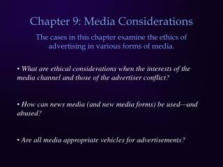 Chapter 9: Media Considerations